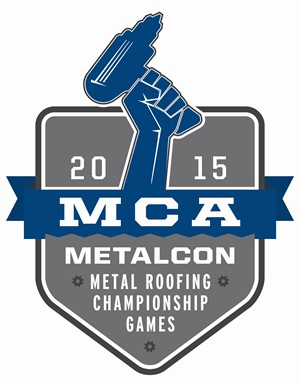 Mca Plans 2nd Annual Metalcon Metal Roofing Championship Games