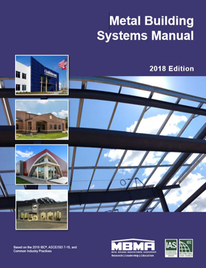Updated Metal Building Systems Manual Available From Mbma